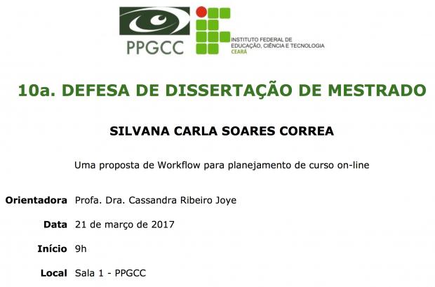 10a Defesa de Dissertação do PPGCC – Silvana Carla Soares Correa