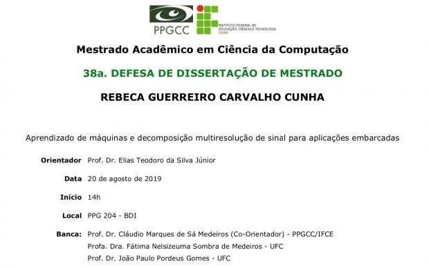 38a Defesa de Dissertação do PPGCC – Rebeca Guerreiro Carvalho Cunha
